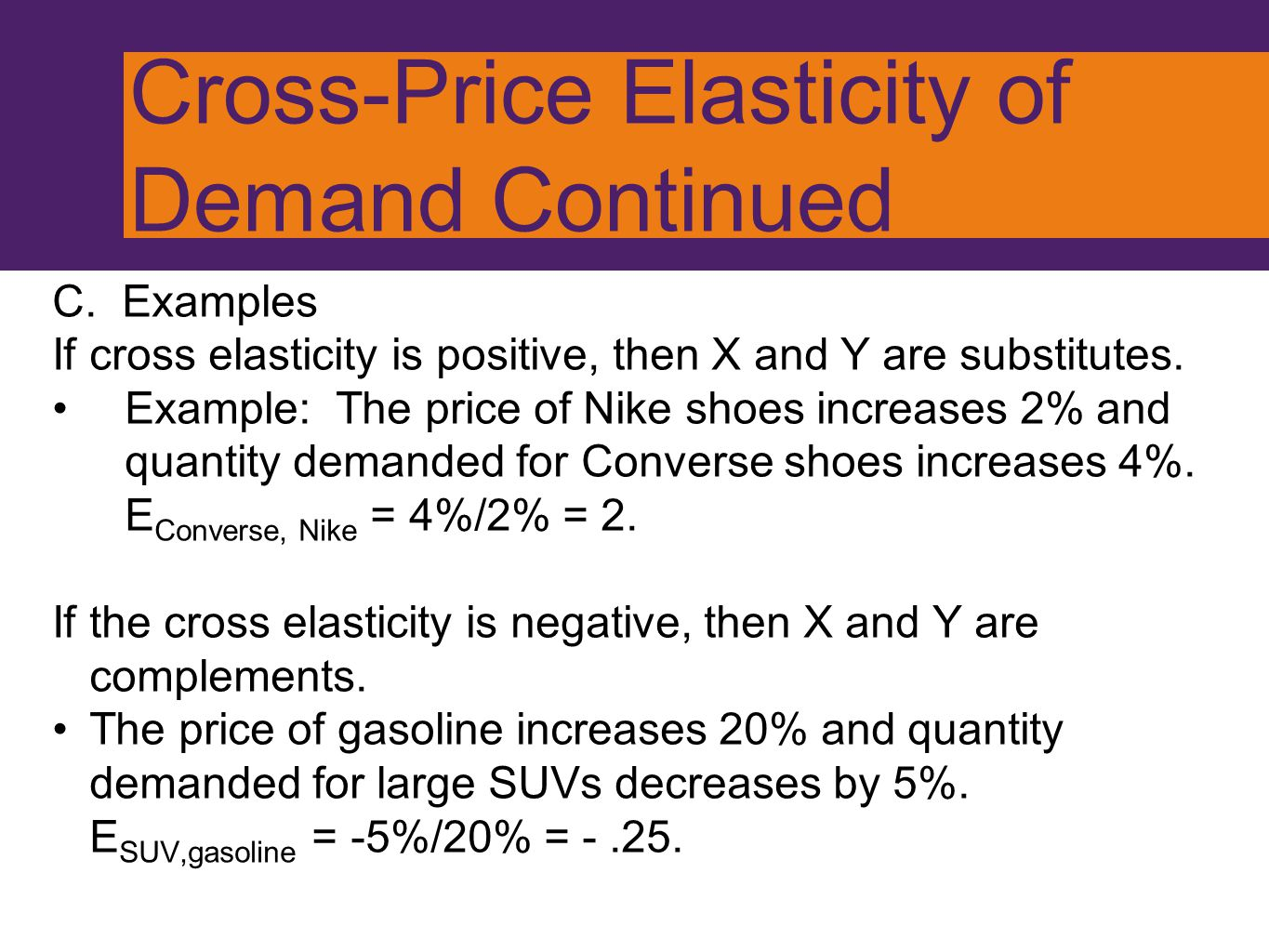 Cross-Price Elasticity of Demand Continued