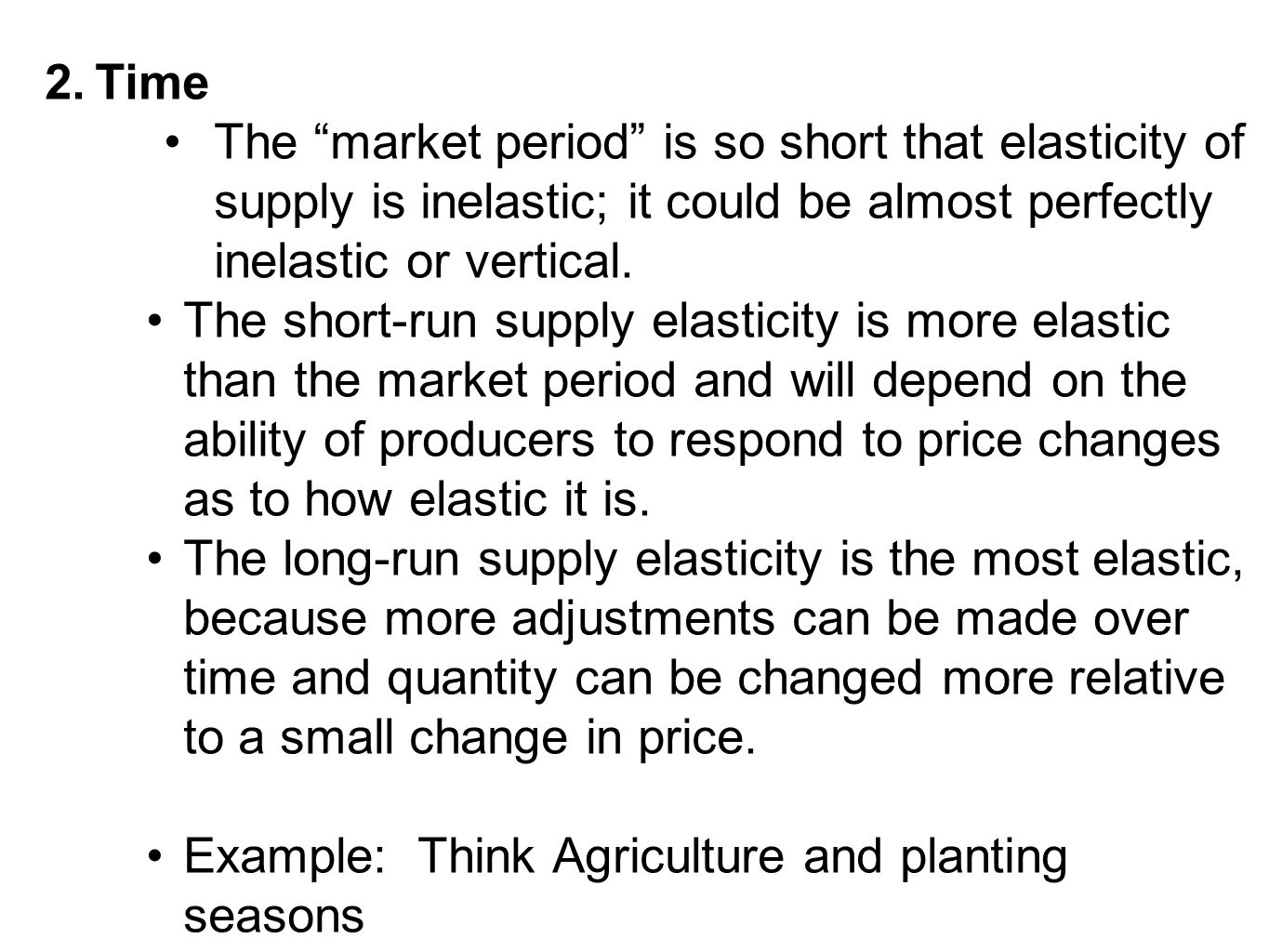 Example: Think Agriculture and planting seasons