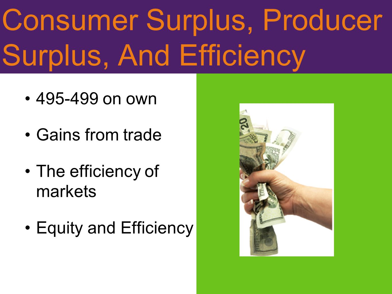 Consumer Surplus, Producer Surplus, And Efficiency