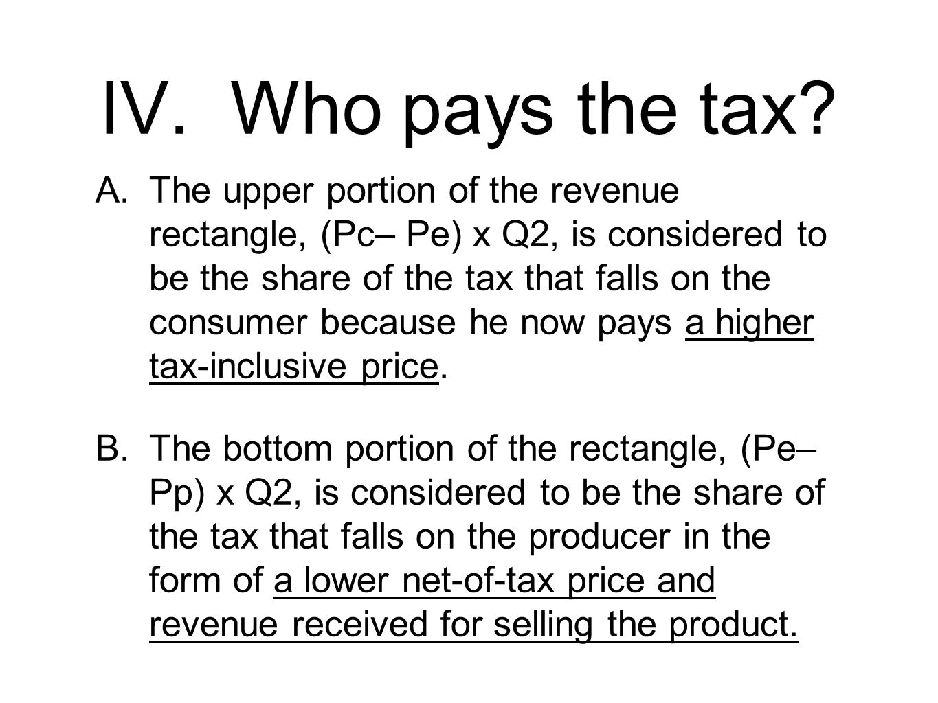 IV. Who pays the tax
