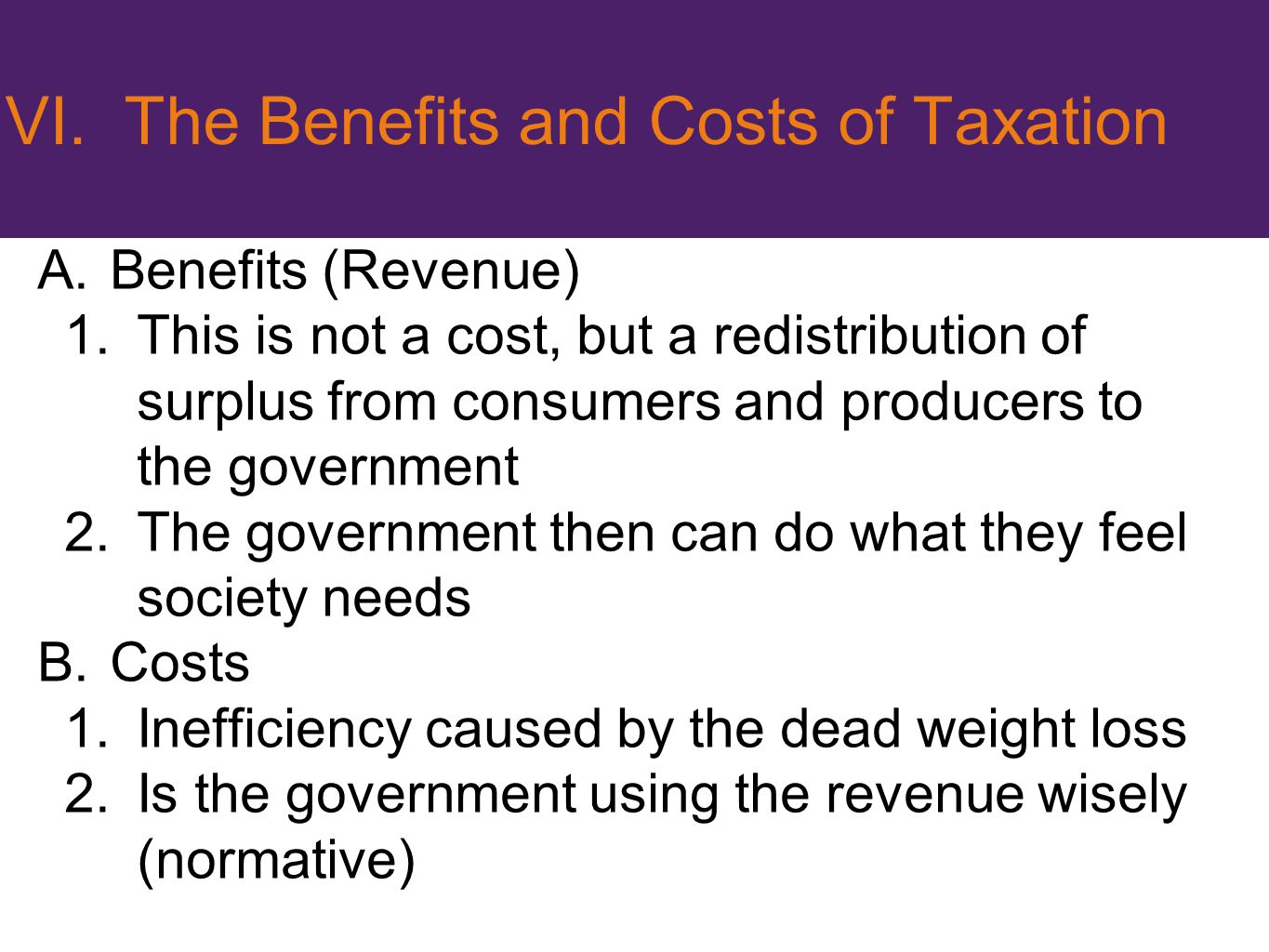 VI. The Benefits and Costs of Taxation