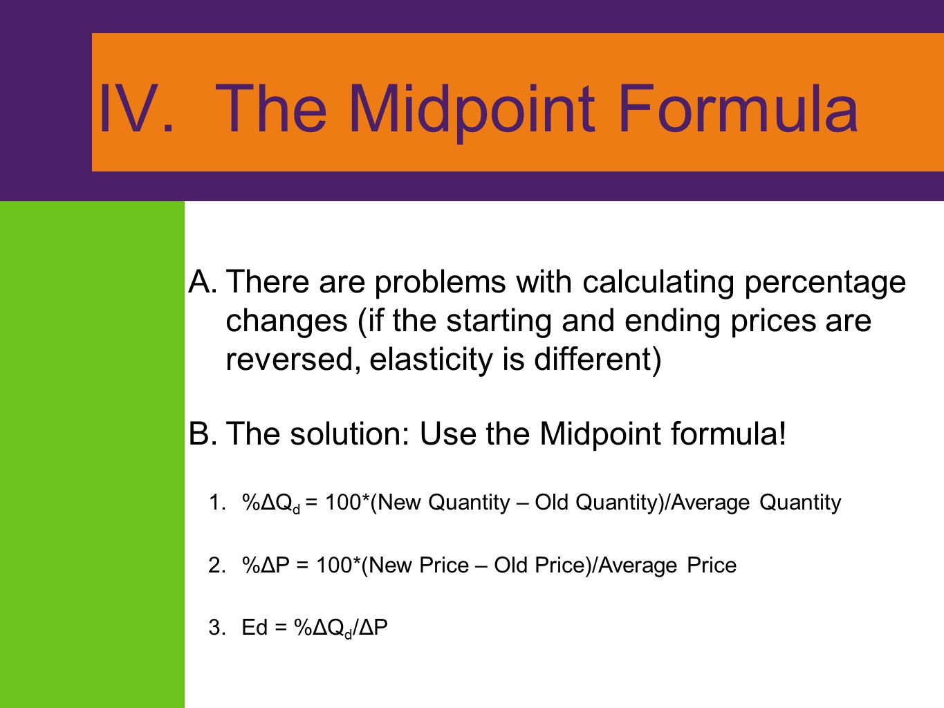 IV. The Midpoint Formula