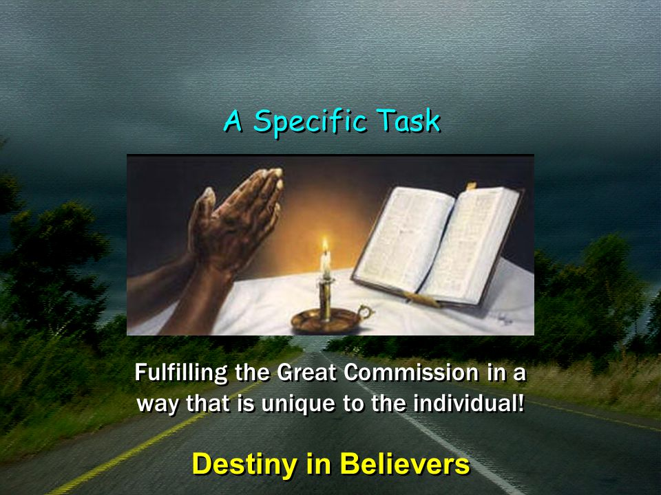 A Specific Task Destiny in Believers