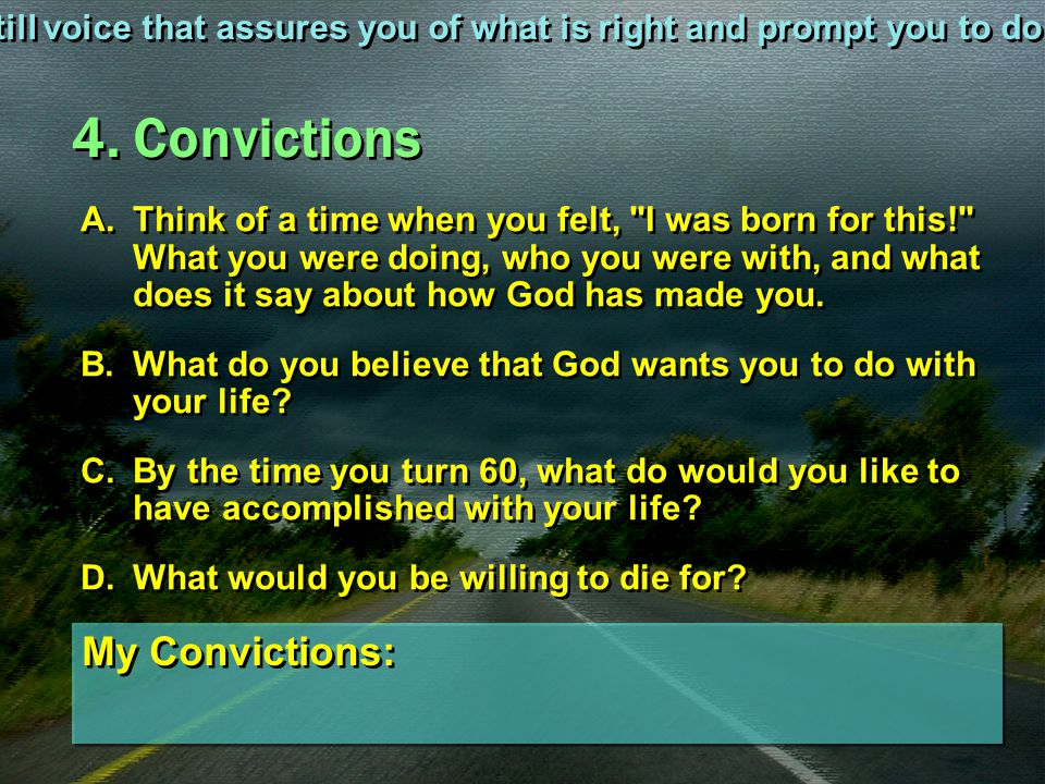 4. Convictions My Convictions: