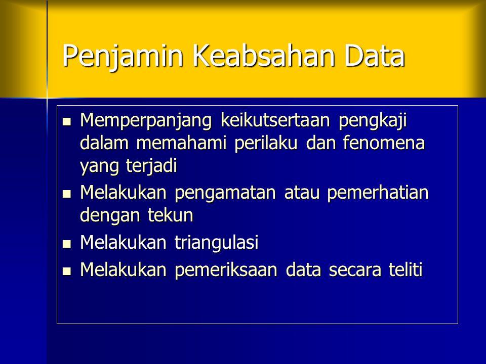 Penjamin Keabsahan Data