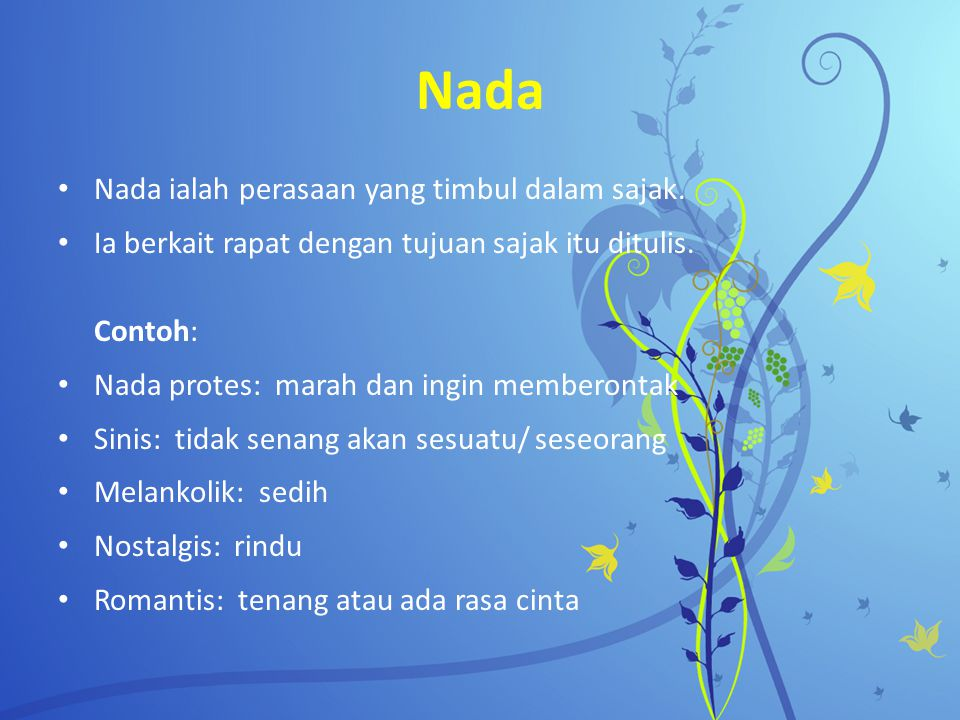 Nada Nada ialah perasaan yang timbul dalam sajak.