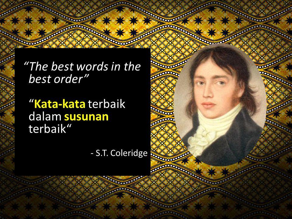 The best words in the best order Kata-kata terbaik dalam susunan terbaik