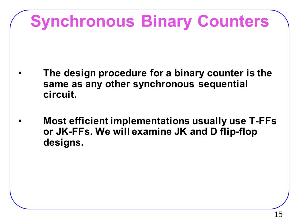 Synchronous Binary Counters