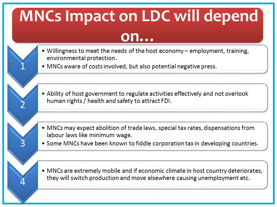 MNCs Impact on LDC will depend on…