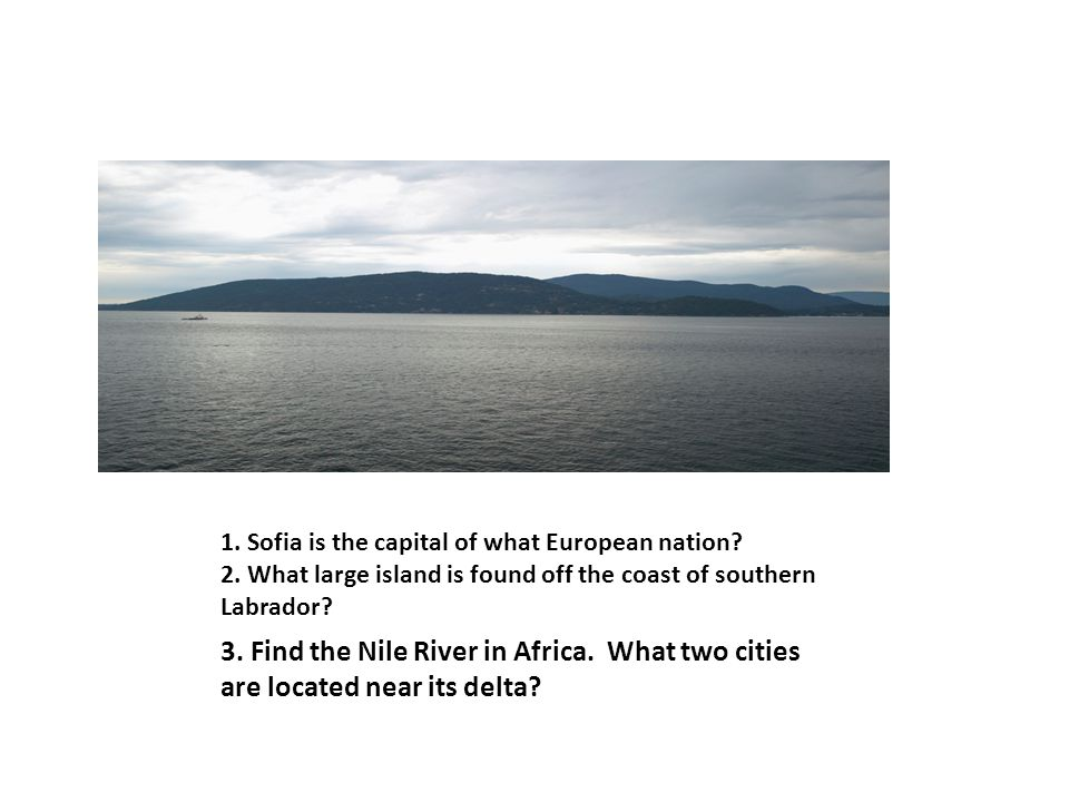 1. Sofia is the capital of what European nation. 2