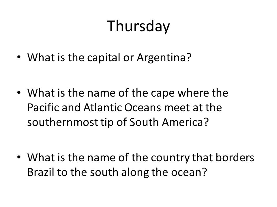 Thursday What is the capital or Argentina