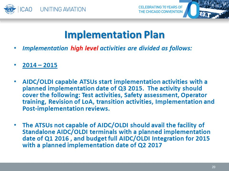 Implementation Plan Implementation high level activities are divided as follows: 2014 – 2015.