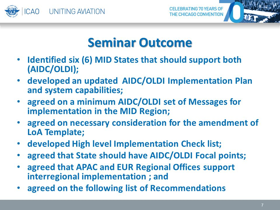 Seminar Outcome Identified six (6) MID States that should support both (AIDC/OLDI);