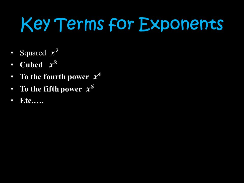 Key Terms for Exponents