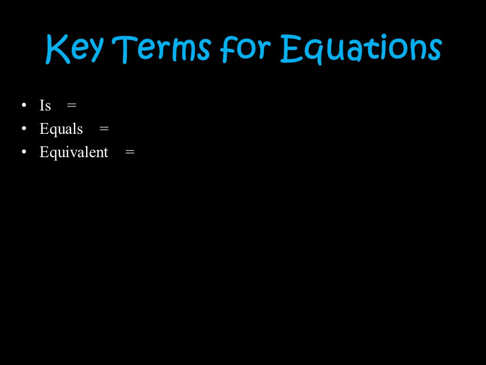 Key Terms for Equations