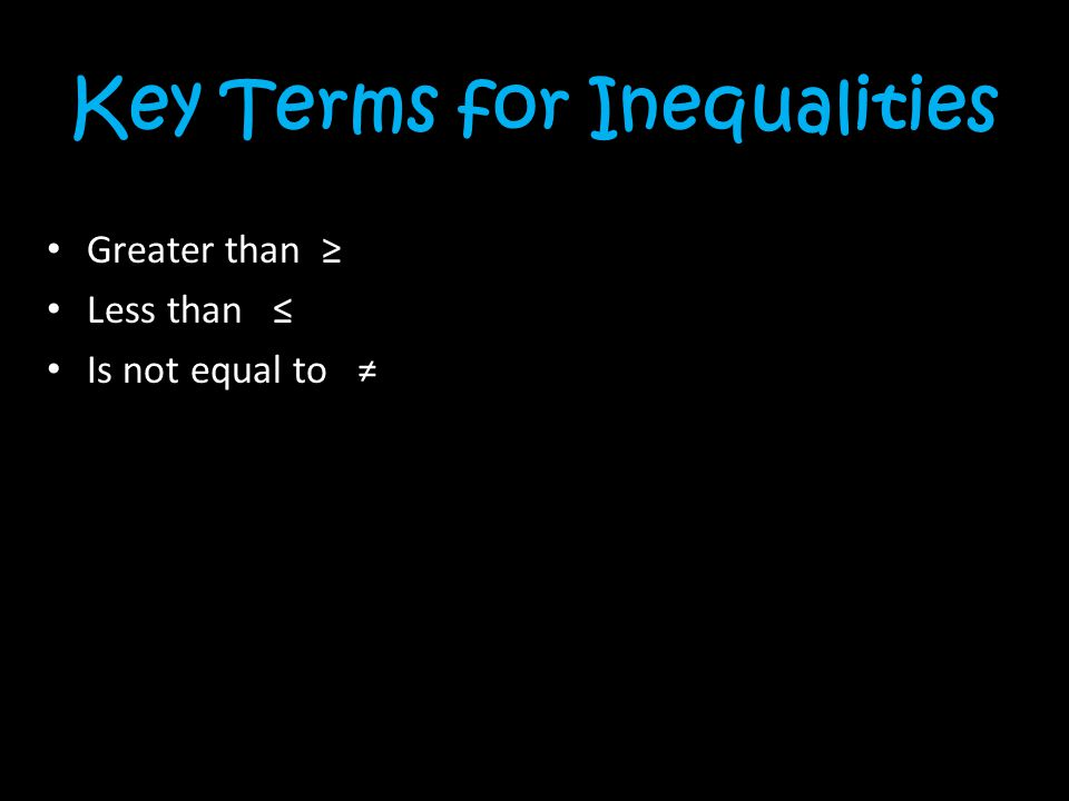 Key Terms for Inequalities