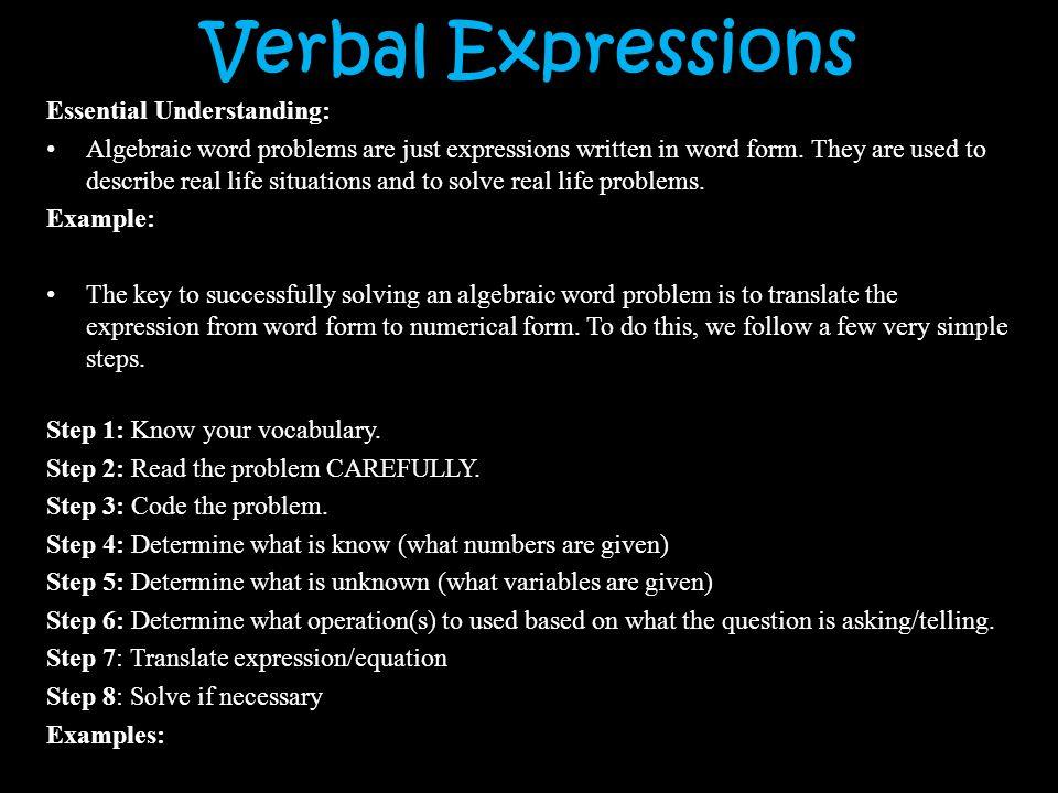 Verbal Expressions Essential Understanding: