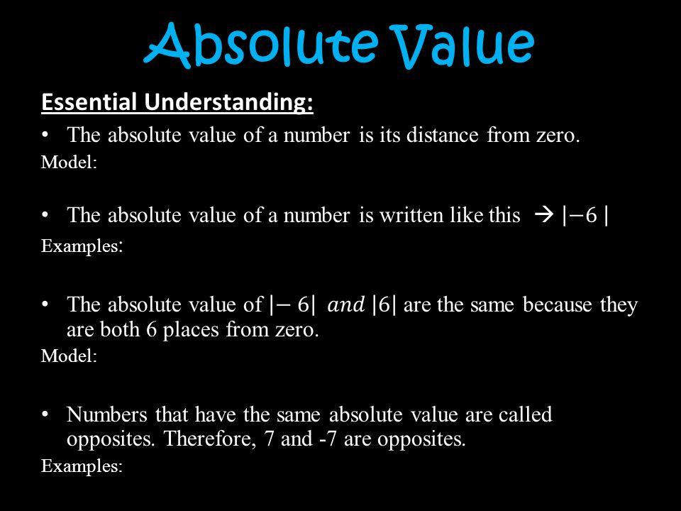 Absolute Value Essential Understanding: