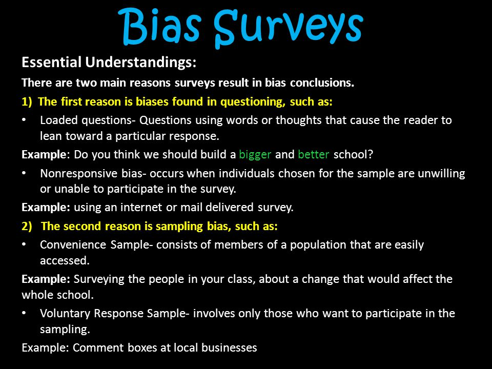 Bias Surveys Essential Understandings: