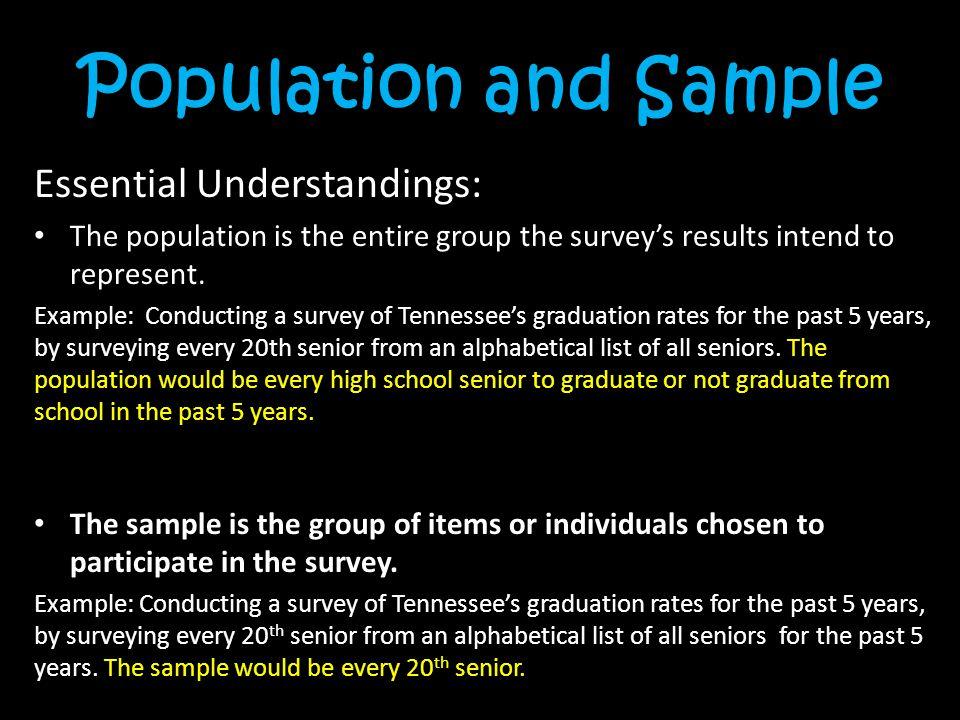 Population and Sample Essential Understandings: