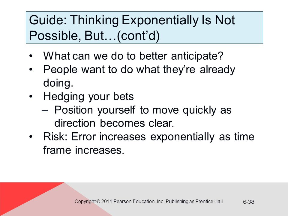 Guide: Thinking Exponentially Is Not Possible, But…(cont'd)