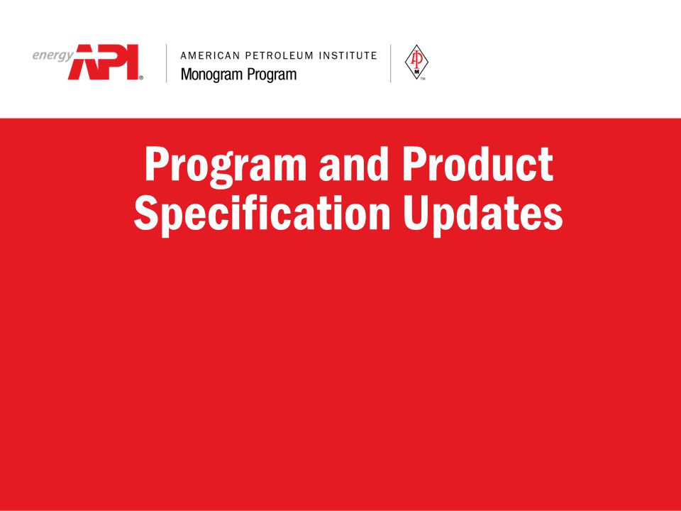 Program and Product Specification Updates