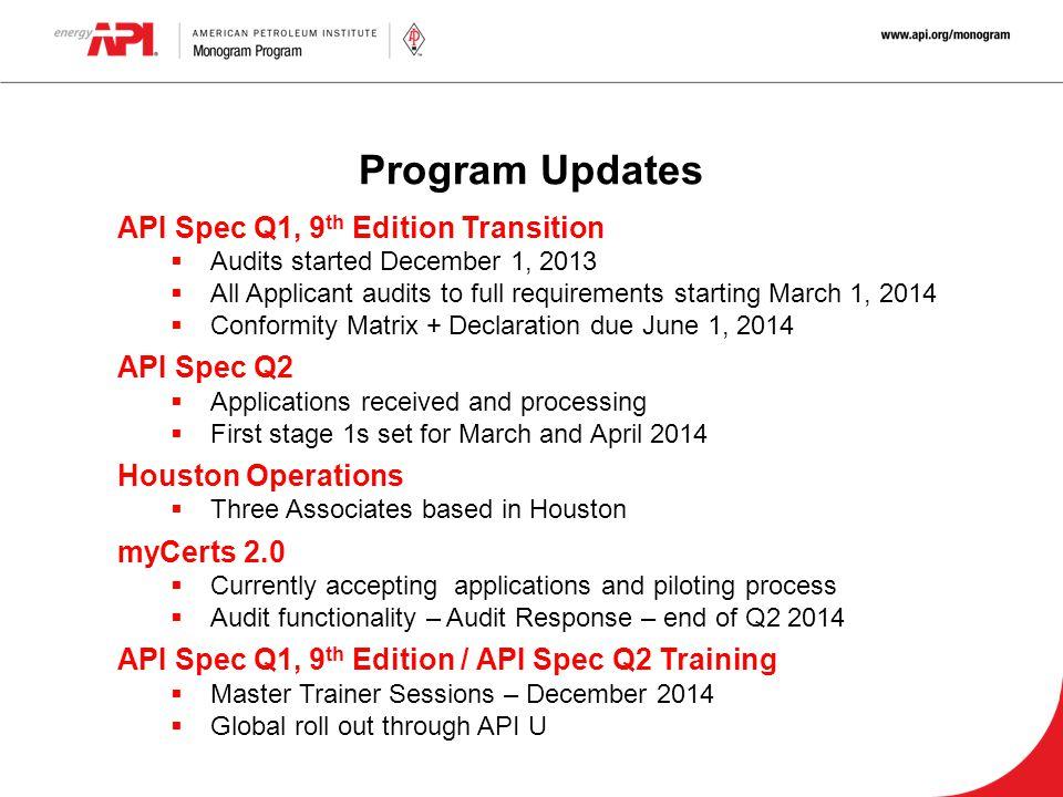 Program Updates API Spec Q1, 9th Edition Transition API Spec Q2