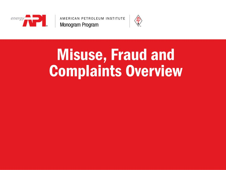 Misuse, Fraud and Complaints Overview