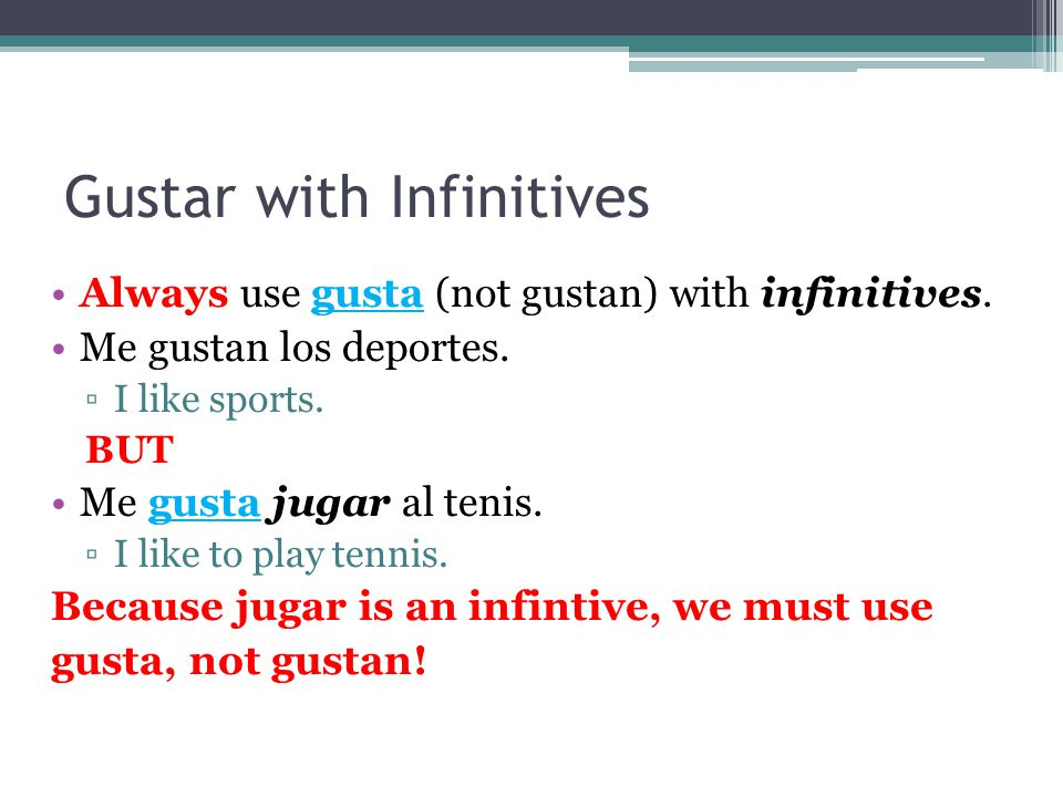 Gustar with Infinitives