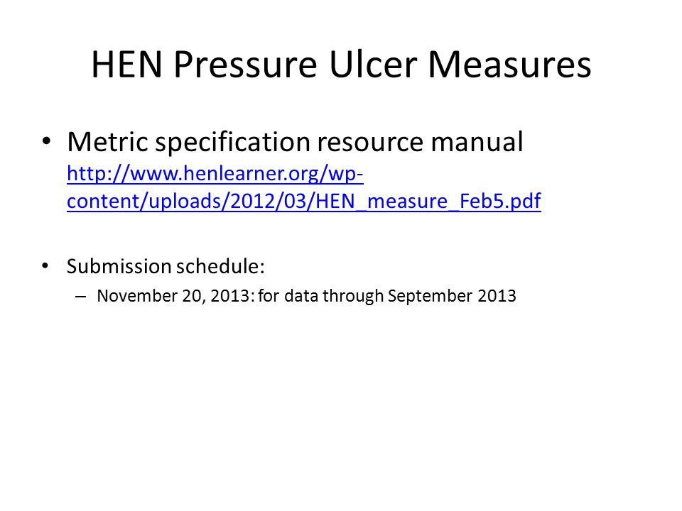 HEN Pressure Ulcer Measures