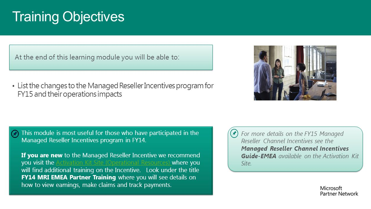 Training Objectives At the end of this learning module you will be able to: