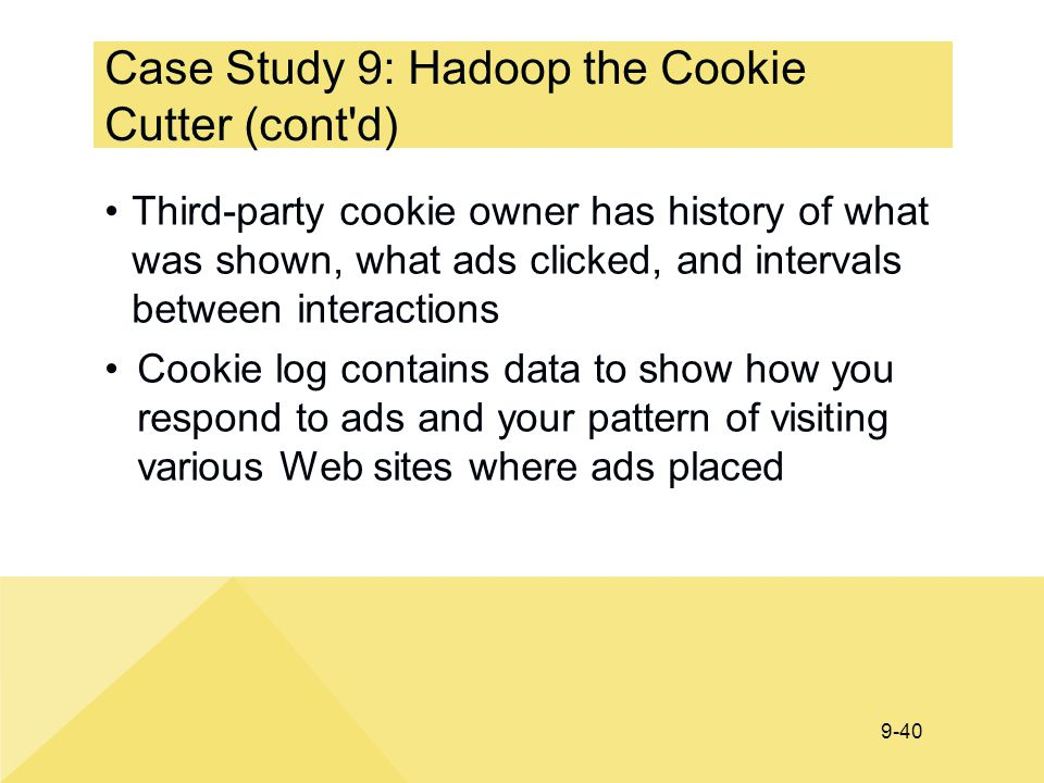 Case Study 9: Hadoop the Cookie Cutter (cont d)