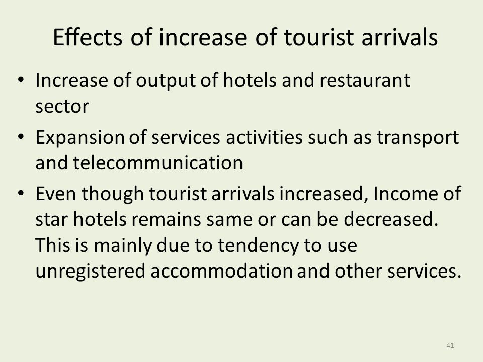 Effects of increase of tourist arrivals