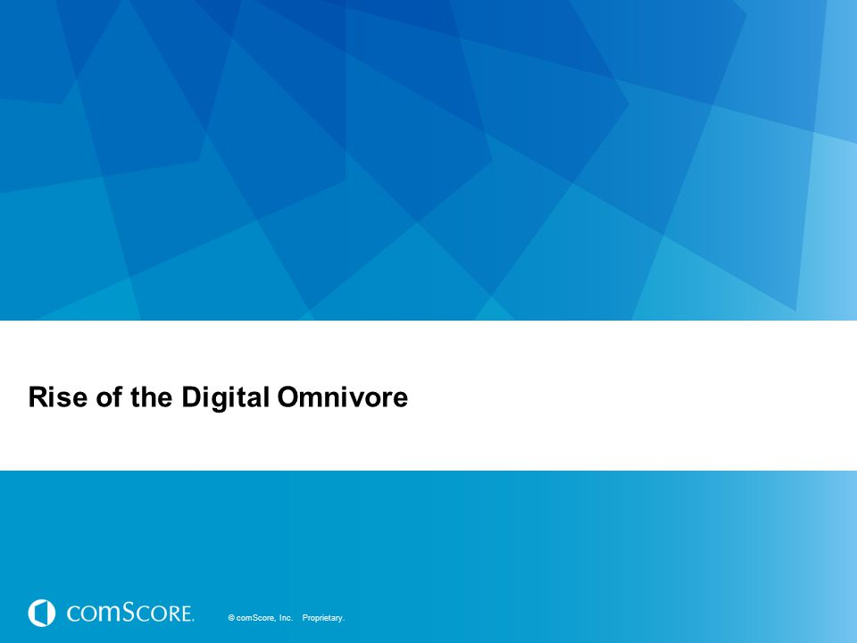 Rise of the Digital Omnivore