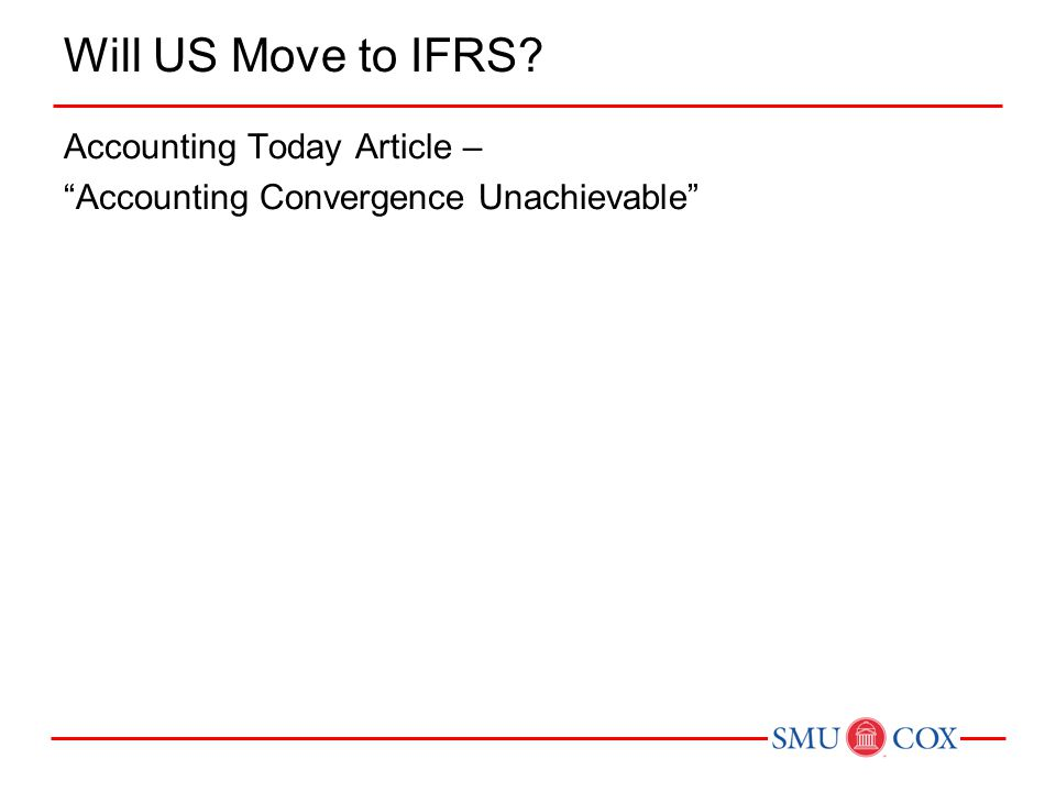 Will US Move to IFRS Accounting Today Article – Accounting Convergence Unachievable