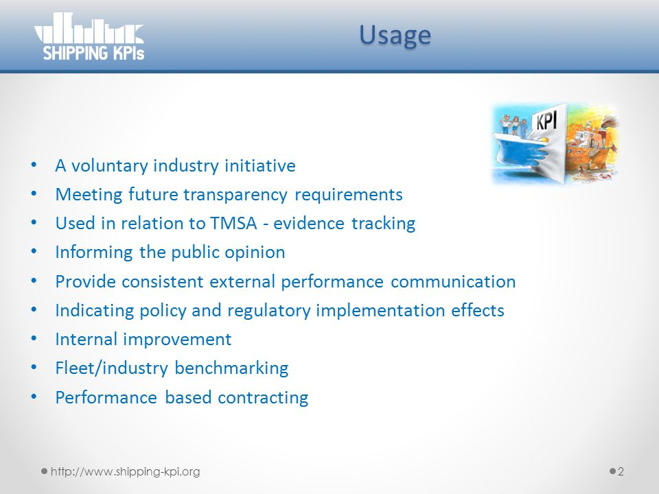 Usage A voluntary industry initiative