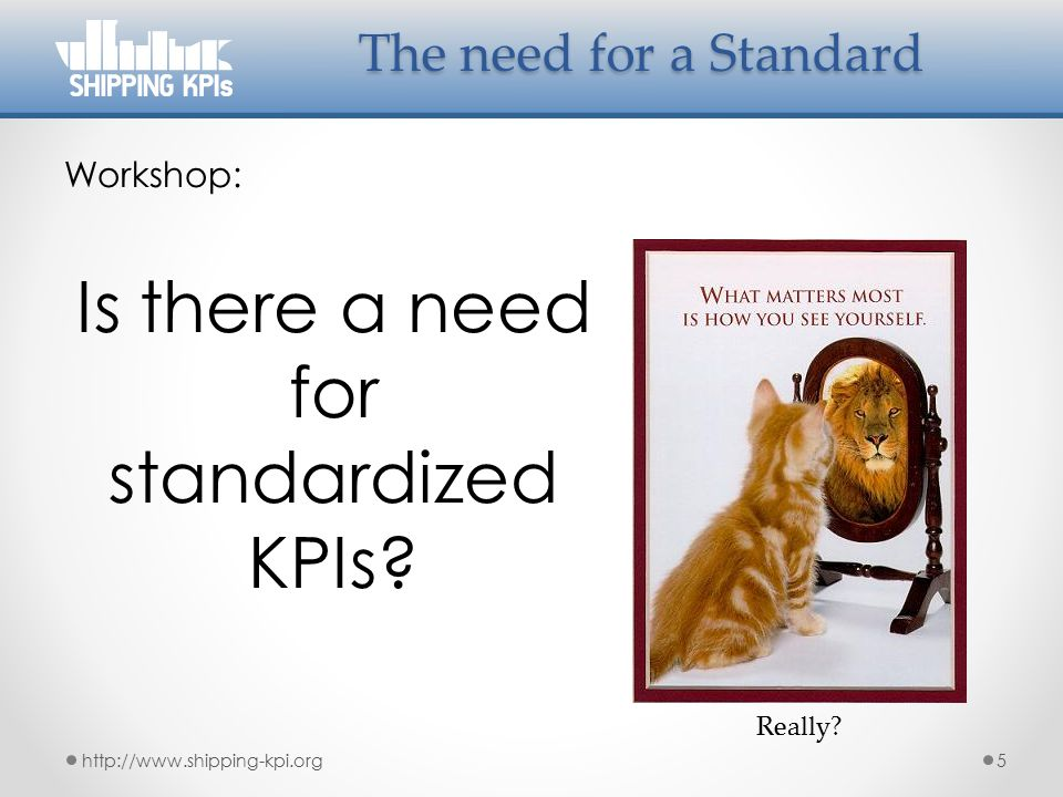 Is there a need for standardized KPIs