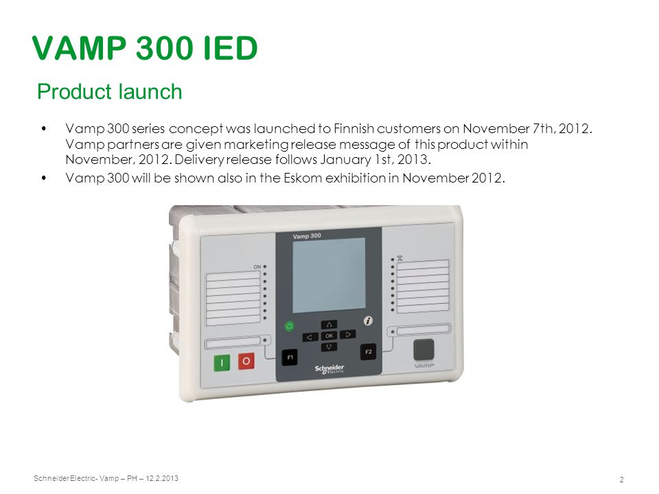 VAMP 300 IED Product launch