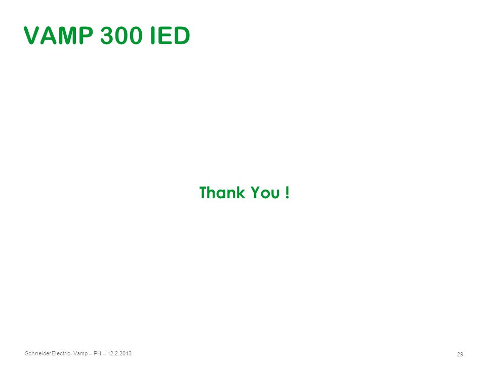 VAMP 300 IED Thank You !
