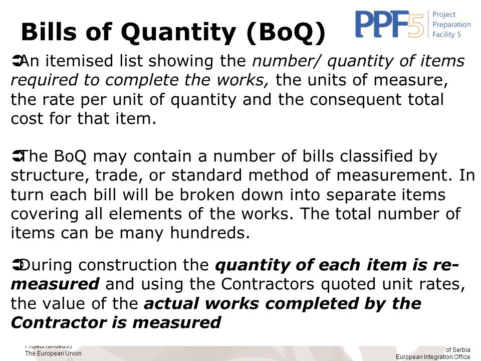 Bills of Quantity (BoQ)