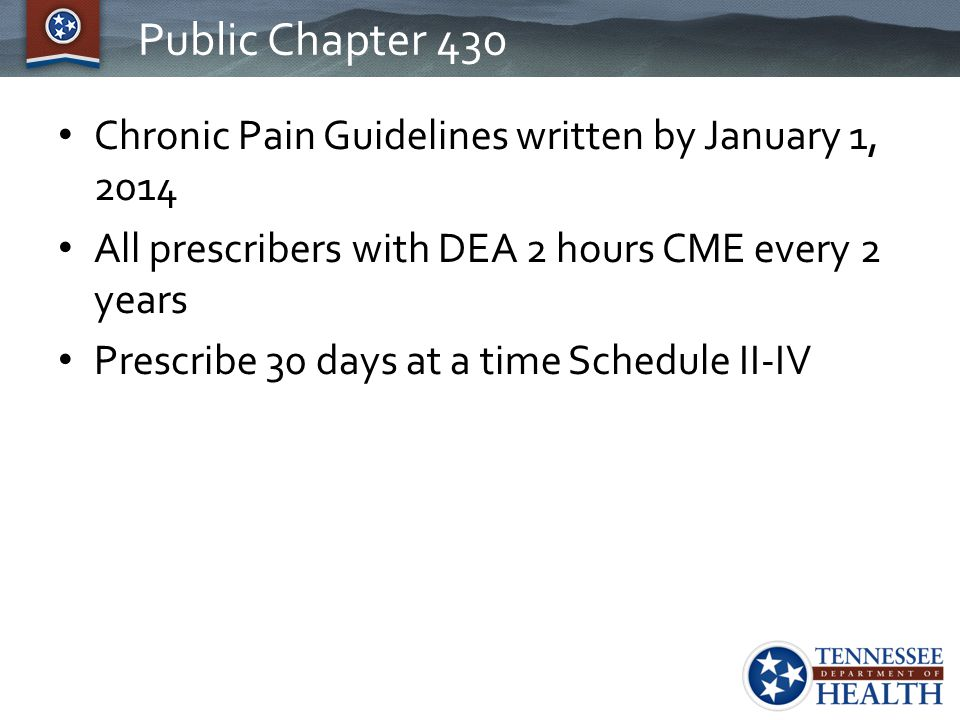 Public Chapter 430 Chronic Pain Guidelines written by January 1, 2014