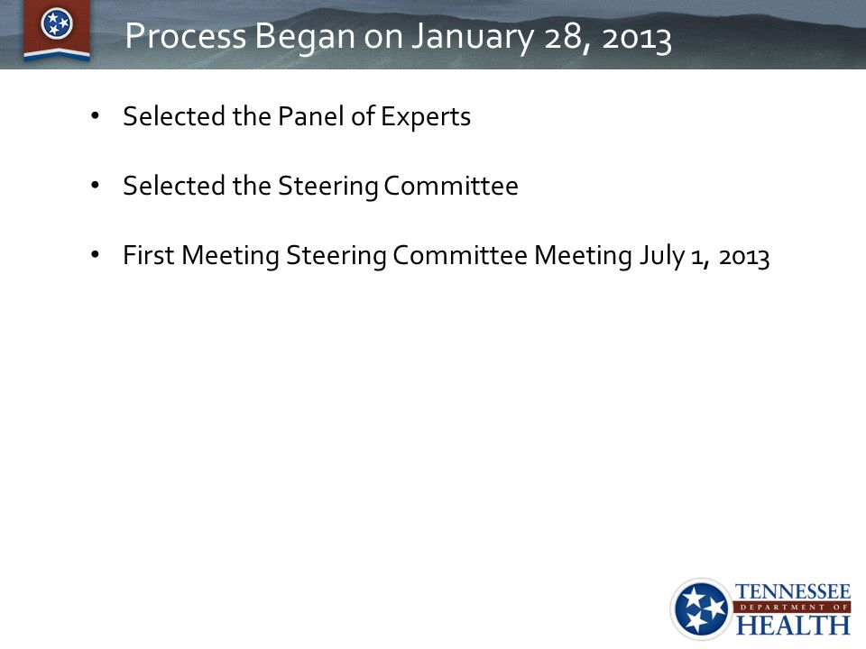 Process Began on January 28, 2013
