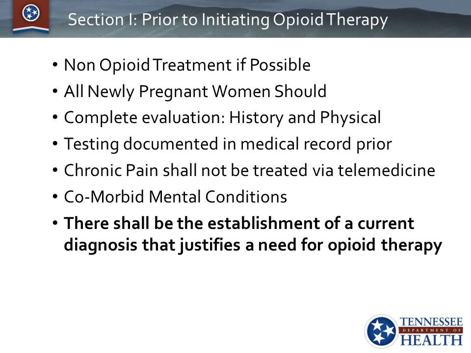 Section I: Prior to Initiating Opioid Therapy