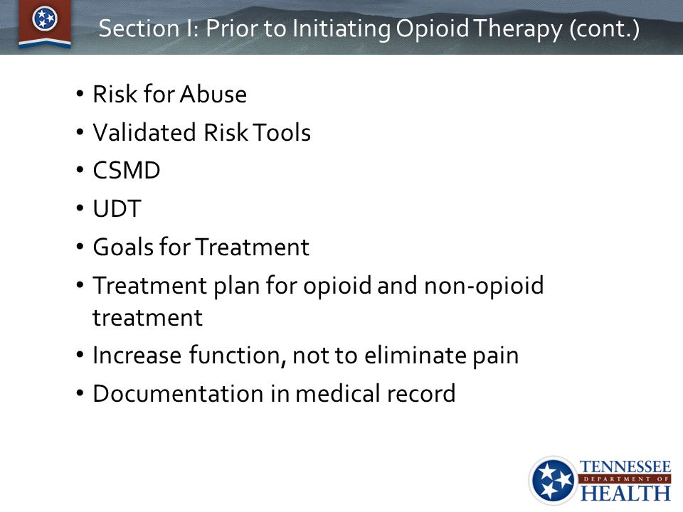 Section I: Prior to Initiating Opioid Therapy (cont.)