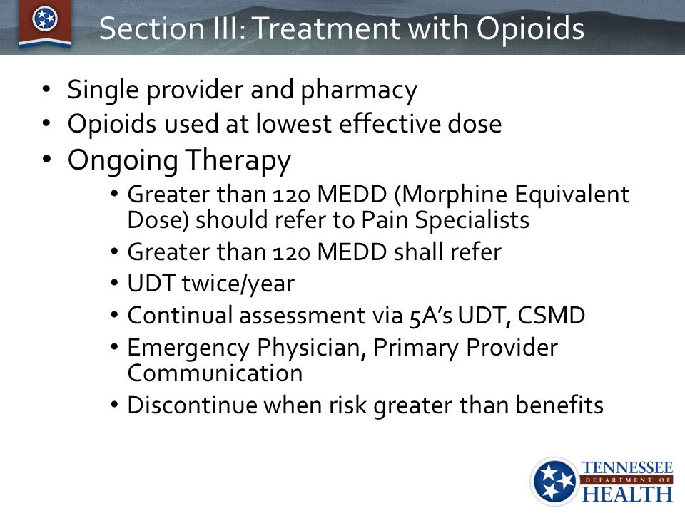 Section III: Treatment with Opioids