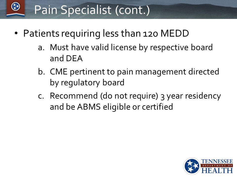 Pain Specialist (cont.)