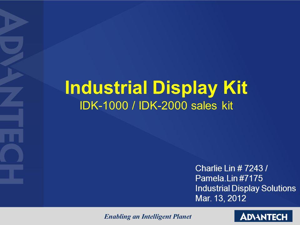 Industrial Display Kit IDK-1000 / IDK-2000 sales kit