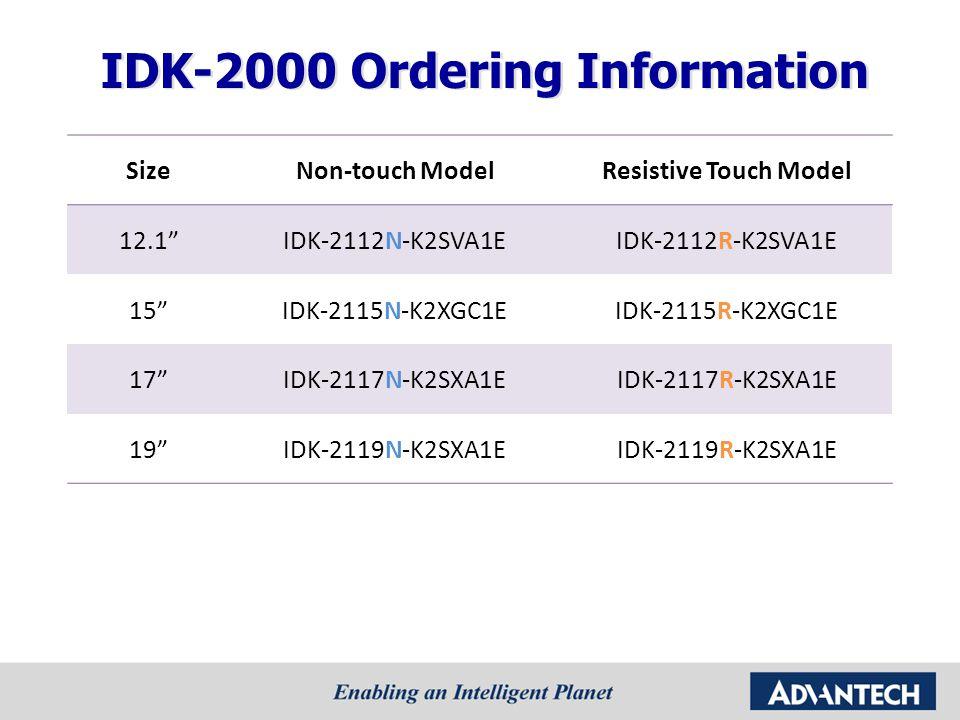IDK-2000 Ordering Information