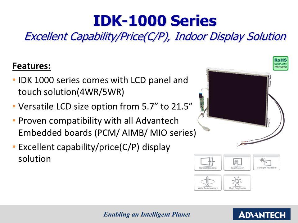 Excellent Capability/Price(C/P), Indoor Display Solution