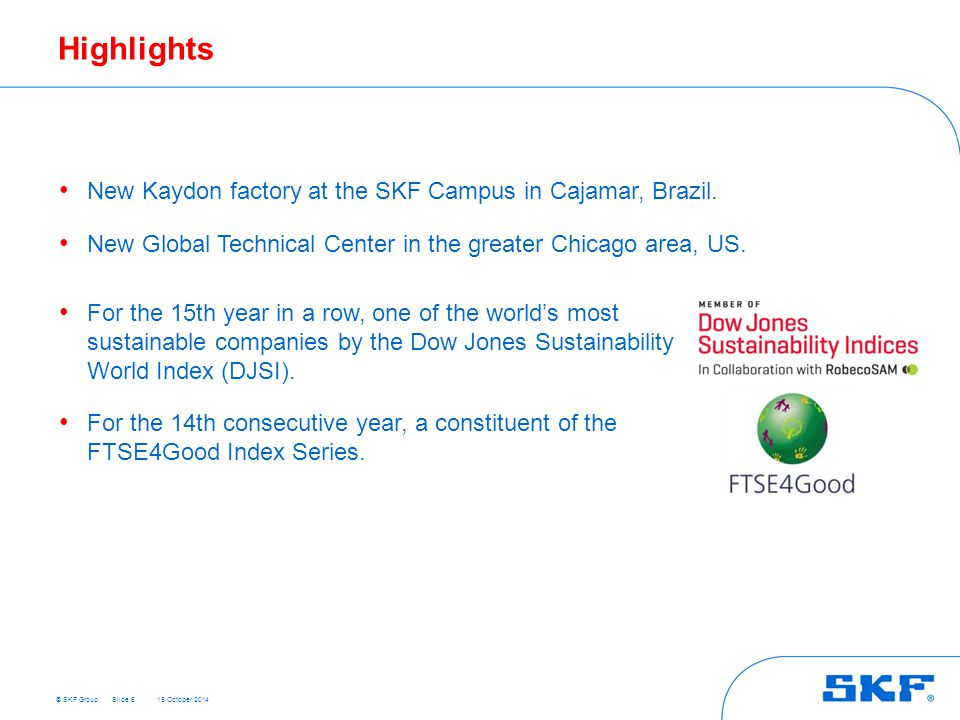Highlights New Kaydon factory at the SKF Campus in Cajamar, Brazil.